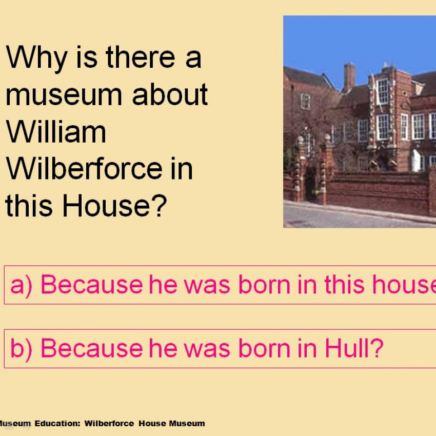 PowerPoint Quiz: Why do we remember William Wilberforce?